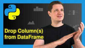 Delete Column of pandas DataFrame in Python (3 Examples)