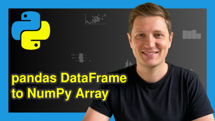Convert pandas DataFrame to NumPy Array in Python (3 Examples)