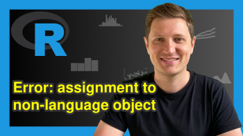 R Error: target of assignment expands to non-language object (Example)