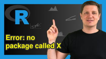 """R Error in library(""""X"""") : there is no package called 'X' (Example & Fix)"""
