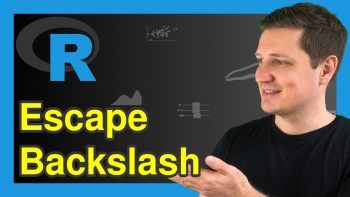 Escape Backslash in Character String in R (2 Examples)