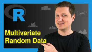 Generate Multivariate Random Data in R (2 Examples)