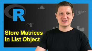 Create List of Matrices in R (Example)
