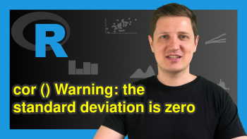 R Warning Message in cor() : standard deviation is zero (2 Examples)