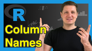 Get Column Names of Data Frame in R (2 Examples)