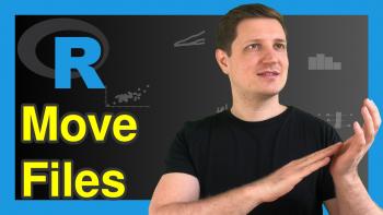 Move Files Between Folders in R (2 Examples)