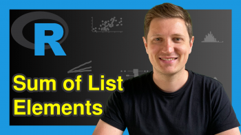 Sum of List Elements in R (2 Examples)