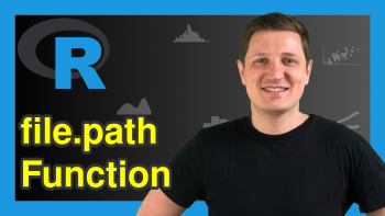 Create Directory & File Path in R (2 Examples) | file.path() Function