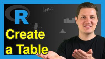 How to Create Tables in R (9 Examples)