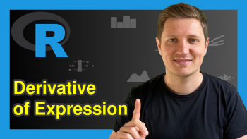 Calculate Derivative of Expression in R (Example) | deriv() Function