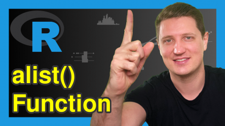 alist() Function in R (2 Examples)