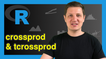 Matrix Cross Product in R (2 Examples) | crossprod & tcrossprod Functions