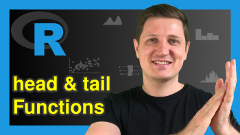 head & tail Functions in R (6 Examples)
