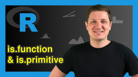 is.function & is.primitive Functions in R (2 Examples)