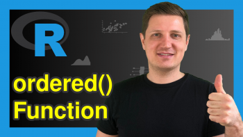Convert & Create Ordered Factor in R (3 Examples) | ordered() & is.ordered() Functions