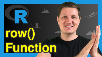 row() Function in R (2 Examples)   Get Matrix of Row Indices or Factor Labels